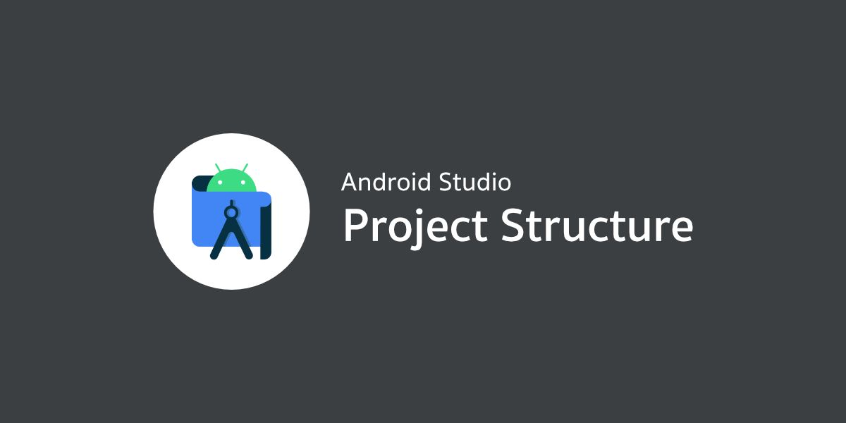 Project Structure บน Android Studio